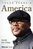 Tyler Perry's America: Inside His Films