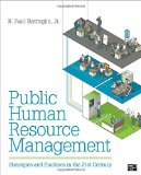 Public Human Resource Management: Strategies and Practices in the 21stCentury