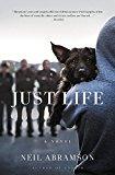 Just Life: A Novel