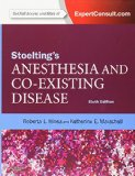 Stoelting's Anesthesia and Co-Existing Disease, 6e