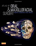 Atlas of Oral and Maxillofacial Surgery, 1e