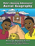 Malo's Amazing Adventures!: Aerial Geography