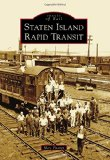 Staten Island Rapid Transit (Images of Rail)