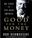 Good for the Money: My Fight to Pay Back America