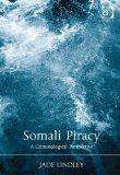 Somali Piracy: A Criminological Perspective