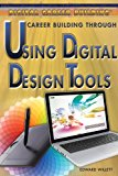 Career Building Through Using Digital Design Tools (Digital Career Building)