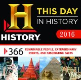 2016 History Channel This Day in History Boxed Calendar: 365 Remarkable People, Extraordinary Events, and Fascinating Facts
