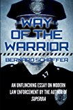 Way of the Warrior: The Philosophy of Law Enforcement (Superbia)