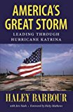 America's Great Storm: Leading through Hurricane Katrina