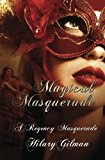 Magical Masquerade: A Regency Masquerade (Volume 4)