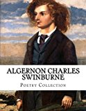 Algernon Charles Swinburne, Poetry Collection