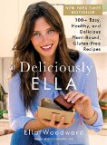 Deliciously Ella: 100  Easy, Healthy, and Delicious Plant-Based, Gluten-Free Recipes