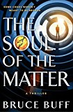 The Soul of the Matter: A Thriller (The Soul Series)