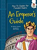 An Emperor's Guide (How-to Guides for Fiendish Rulers)