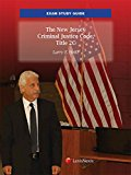 New Jersey Exam Study Guide Criminal Law Title 2C