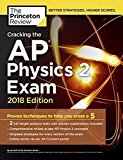 Cracking the AP Physics 2 Exam, 2018 Edition (College Test Preparation)