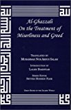 Al-Ghazzali On the Treatment of Miserliness and Greed