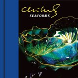 Chihuly Seaforms [With DVD]