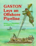 Gaston  Lays an Offshore Pipeline (Gaston  Series)