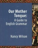 Our Mother Tongue: An Introductory Guide to English Grammar