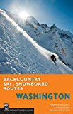 Backcountry Ski and Snowboard Routes - Washington
