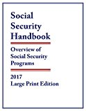 Social Security Handbook 2017: Overview of Social Security Programs