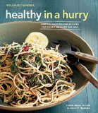 Healthy in a Hurry (Williams-Sonoma): Simple, Wholesome Recipes for Every Meal of the Day