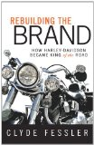 Rebuilding the Brand: How Harley-Davidson Became King of the Road