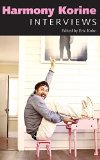 Harmony Korine: Interviews (Conversations with Filmmakers Series)