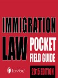 Immigration Law Pocket Field Guide (2015)