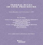 Federal Rules of Civil Procedure, 2015-2016 Educational Edition (Selected Statutes)