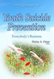 Youth Suicide Prevention: Everybody's Business (Pediatrics, Child and Adolescent Health)
