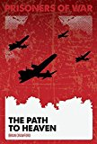 The Path to Heaven (Prisoners of War)