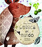 La Música del Mundo / The Music of the World (Cuéntamelo Otra Vez) (Spanish Edition)
