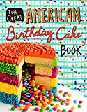 The Great American Birthday Cake Book