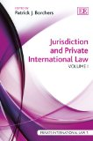 Jurisdiction and Private International Law (Private International Law Series)