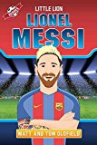 Lionel Messi: Little Lion (Heroes)