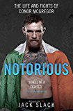 The Notorious: The Life and Fights of Conor McGregor