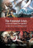 The Financial Crisis in Constitutional Perspective: The Dark Side of Functional Differentiation (International Studies in the Theory of Private Law)