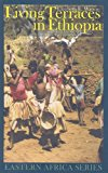 Living Terraces in Ethiopia: Konso Landscape, Culture and Development (Eastern Africa Series)