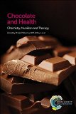 Chocolate and Health: Chemistry, Nutrition and Therapy