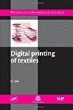 Digital Printing of Textiles (Woodhead Publishing Series in Textiles)