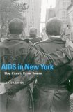 AIDS in New York: The First Five Years