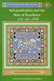 Self-Purification and the State of Excellence: Encyclopedia of Islamic Doctrine, Vol. 5