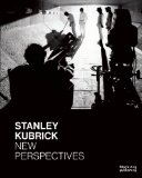 Stanley Kubrick: New Perspectives