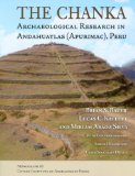 The Chanka: Archaeological Research in Andahuaylas (Apurimac), Peru (Monograph)