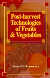 Post-harvest Technologies for Fruits and Vegetables