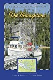 Dreamspeaker Cruising Guide Series: The Broughtons: Vancouver Island--Kelsey Bay to Port Hardy, Volume 5