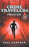 Priceless: Crime Travelers Spy School Mystery Series Book 3