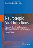 Neurotropic Viral Infections: Volume 2: Neurotropic Retroviruses, DNA Viruses, Immunity and Transmission